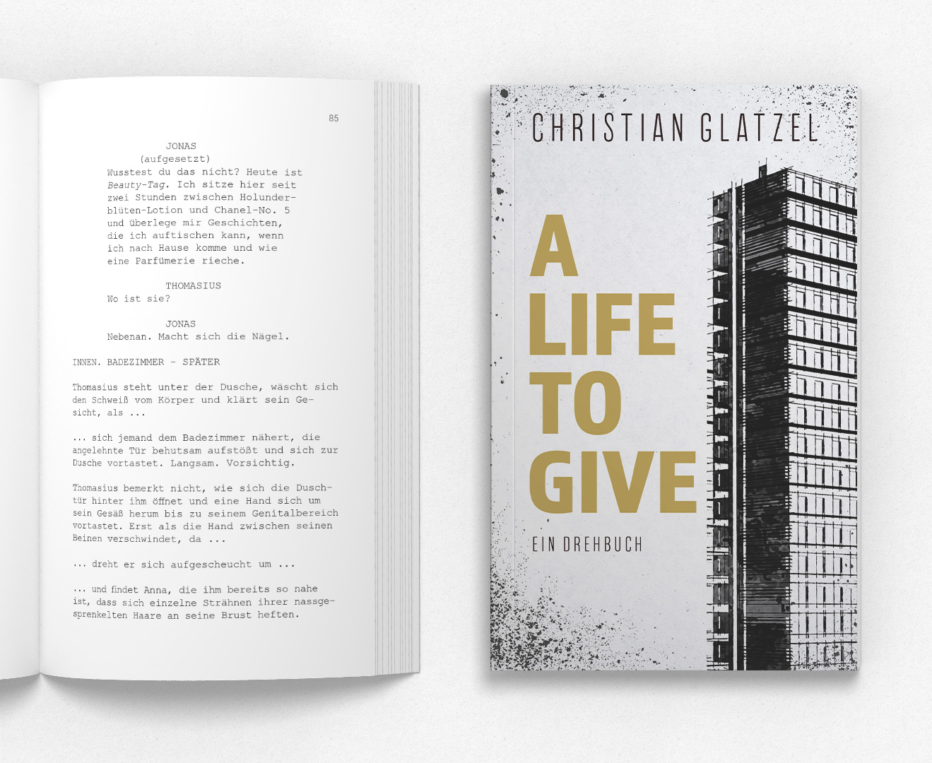 A LIFE TO GIVE – Drehbuch