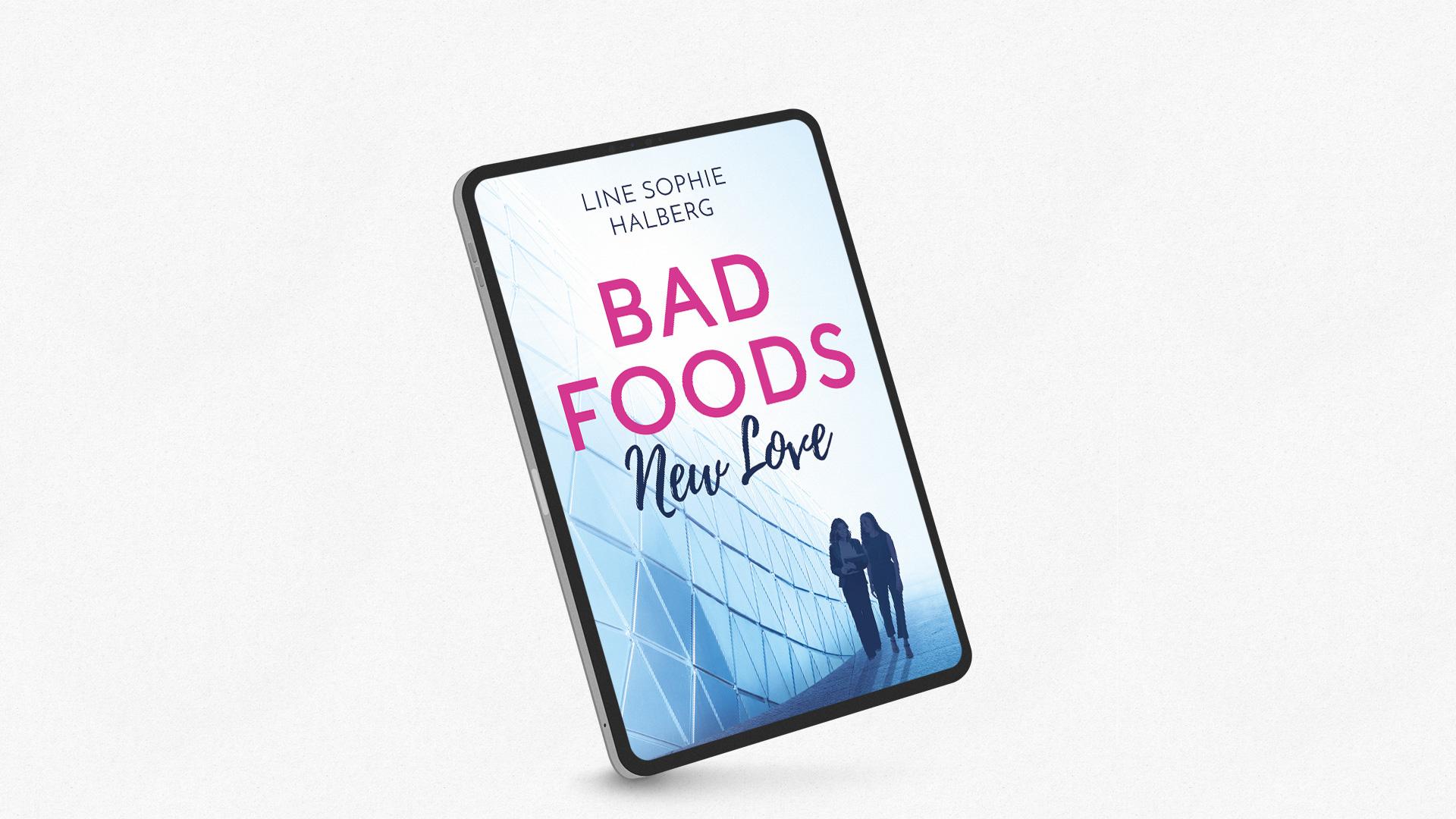Bad Foods – New Love