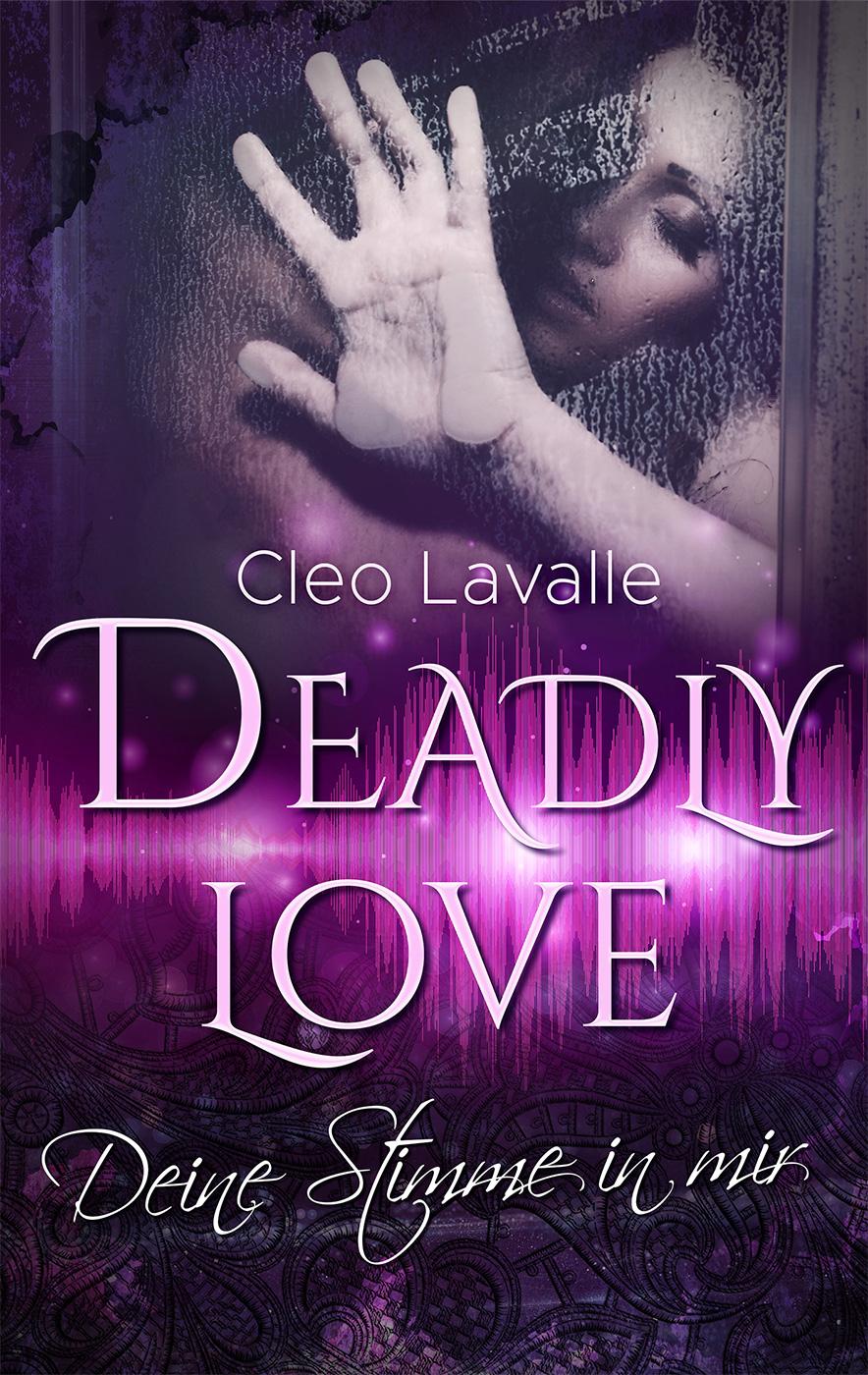 Deadly Love – Deine Stimme in mir