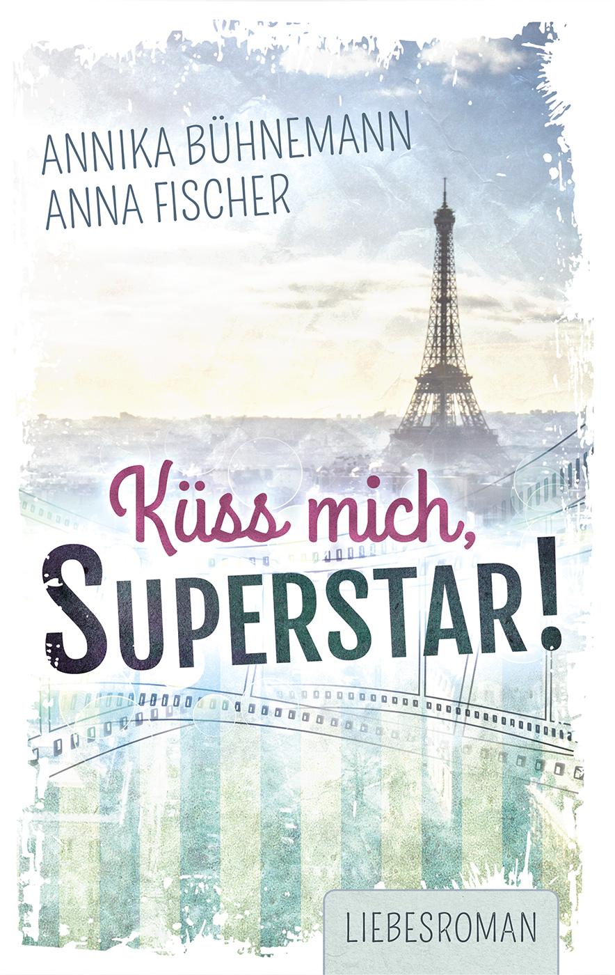 Küss mich, Superstar!