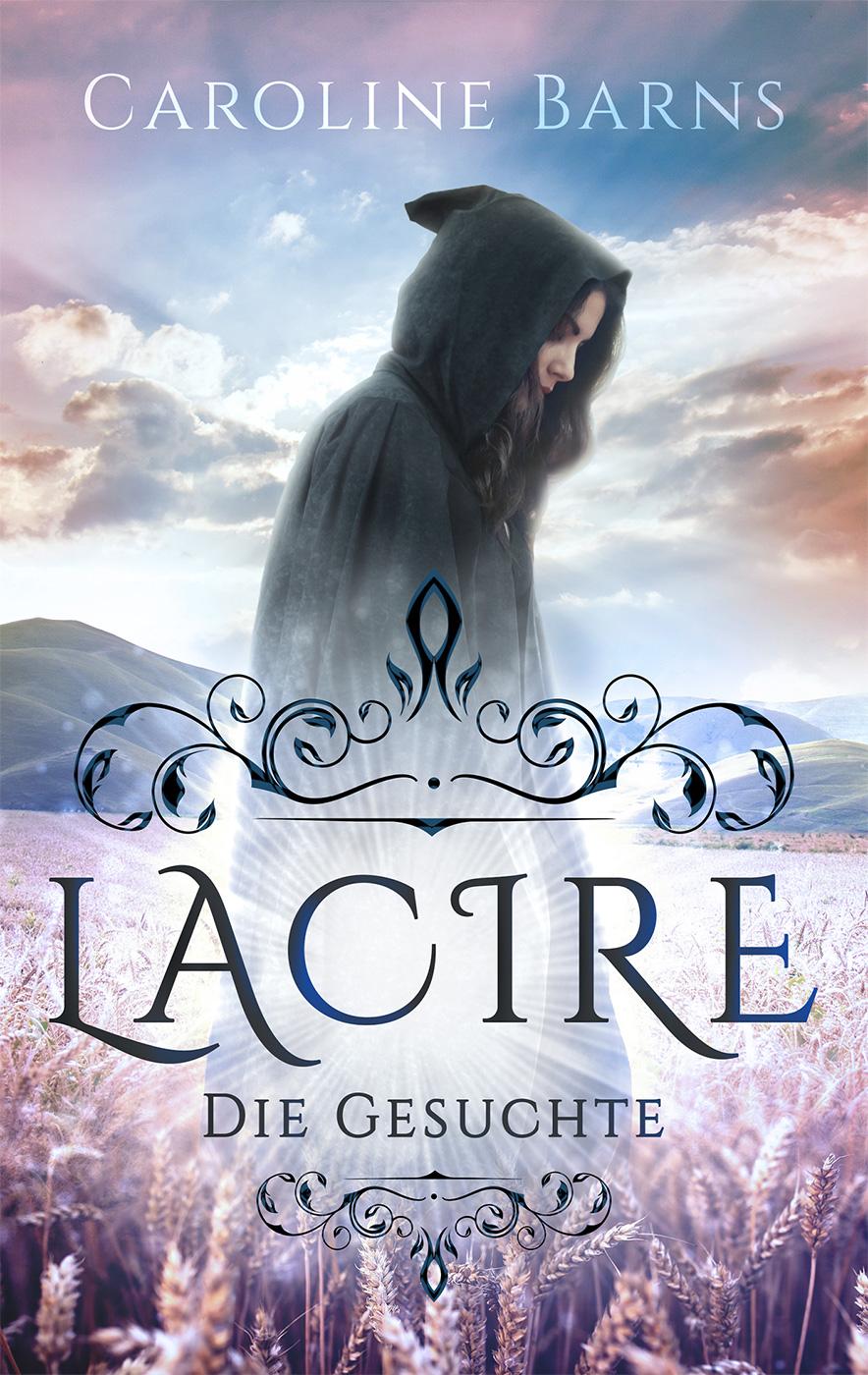 Lacire – Die Gesuchte