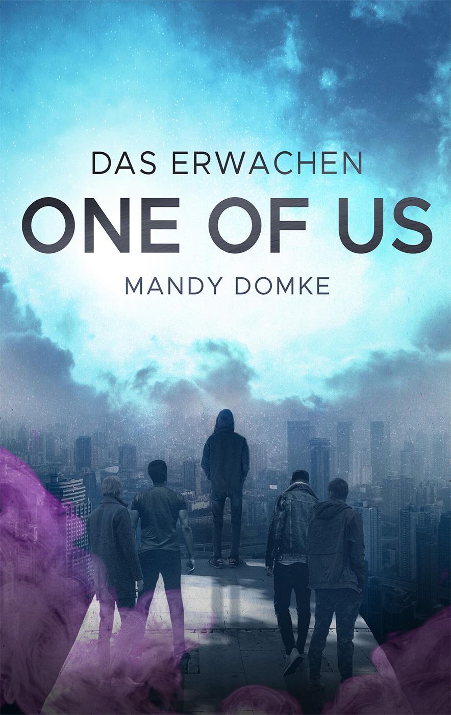 Das Erwachen – One of Us